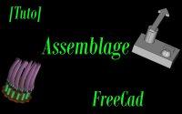 11-[Tutoriel] Assemblages avec Freecad