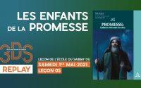 3DS en Replay - Les enfants de la promesse - Leçon d'école du sabbat du 1 mai 2021