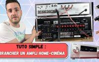 COMMENT BRANCHER un AMPLI HOME CINÉMA / TUTORIEL SIMPLE / enceintes / sources stéréo / HDMI