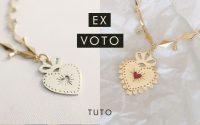 Fabriquer un médaillon coeur Ex-voto - tutoriel & astuces pour débutants !