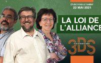 La loi de l'alliance - Leçon d'école du sabbat pour le 22 mai - Le trio 3DS - Dominik, Yolande et JP
