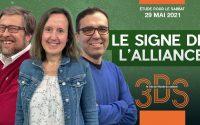 Le signe de l'alliance - Leçon 9 EDS du sabbat 29 mai - Émission 3DS en format Podcast Vidéo