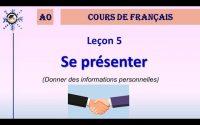 Leçon #5 : Se présenter ★ COURS DE FRANÇAIS - Niveau A0 ★ Academie Cô Ba