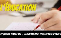 Leçon d'anglais, vocabulaire, L'éducation - Learn English for French Speakers, education