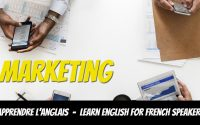 Leçon d'anglais, vocabulaire, marketing - Learn English for French Speakers, marketing