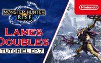 Monster Hunter Rise - Tutoriel 7 : Lames doubles