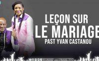 PAST YVAN CASTANOU   LEÇON DU MARIAGE   LA FEMME SAGE BÂTIT SA MAISON   IMPORTANT MESSAGE A PARTAGER