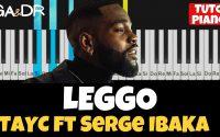 Tayc - LEGGO ft Serge IBAKA (PIANO COVER TUTORIEL KARAOKE ) [ Ga&Dr Piano Tuto ]