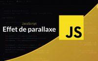 Tutoriel JavaScript : Effet de parallaxe au défilement