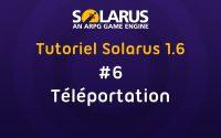 Tutoriel Solarus 1.6 [fr] - #6 : Téléportation