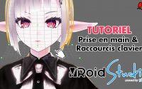 VRoid Studio Tutoriel [DEBUTANT] - Prise en main et raccourcis logiciel ! [VTUBER FR]