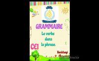 leçon de grammaire: le verbe dans la phrase