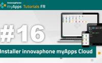 #16 myApps tutoriel — Installer innovaphone myApps Cloud   FR