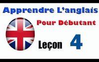 Apprendre anglais pour débutant, Leçon: 4