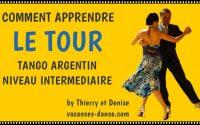 Apprendre le tour à droite Tango Argentin niveau Intermédiaire 09 Cours complet