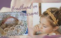 Bandeau ou headband en macramé | Tutoriel débutant sans couture