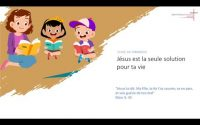 EBBN: Ecole du dimanche - Leçon 66 - Jésus est la seule solution pour ta vie