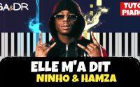 Elle m'a dit - Ninho & Hamza (PIANO COVER TUTORIEL KARAOKE ) [ Ga&Dr Piano Tuto ]