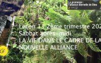 Leçon 13 : Sabbat après-midi 19 Juin 2021, La vie dans le cadre de la nouvelle alliance