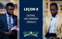 Leçon 8 : Satan, Un Ennemi Vaincu