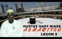 Oustaz Hady Niass : Asmawiyou Leçon 2