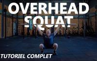 Overhead squat - le tutoriel complet