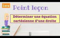 Point Leçon : Déterminer une équation cartésienne d'une droite