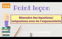 Point Leçon : Résoudre des équations/inéquations avec de l'exponentielle