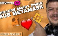 📙📙 Tutoriel Binance Smart Chain sur Metamask📙📙