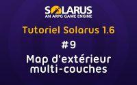 Tutoriel Solarus 1.6 [fr] - #9 : Map d'extérieur multi-couches
