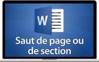 Tutoriel Word 2016 - Insérer un saut de page ou un saut de section