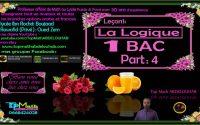 1Bac: leçon 1: La Logique Cours Détaillé avec des exercices d'application divers ...( Part : 4 )
