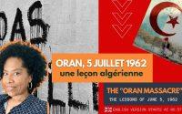 Algérie: Leçon d'une guerre d'indépendance / The Oran massacre: lessons from June 5, 1962 in Algeria