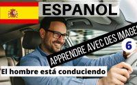 Apprendre l'espagnol rapidement pour débutants 🇪🇸Leçon 6🇪🇸