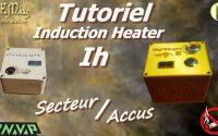Comment Construire Son IH ( Dynavap Induction Heater ), Tutoriel Vaporisation, Test & Avis