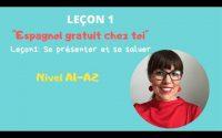 Cours d'espagnol [GRATUIT] 💥 pour débutants: ESPAGNOL CHEZ TOI. Leçon 1: Se saluer et se présenter