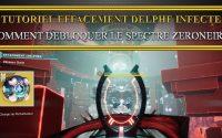 [Destiny 2] [Fr] Tutoriel effacement Delphe infecté solo sans mourir