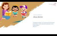 EBBN: Ecole du dimanche - Leçon 68 - Jésus donne