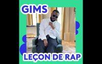 GIMS - la leçon de rap