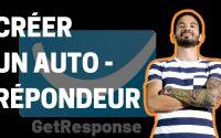 GetResponse Tutoriel en français 📧 Créer un AUTORÉPONDEUR pour votre campagne d'emailing marketing 📬