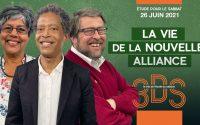 La vie de la nouvelle alliance - Leçon d'école du Sabbat pour le 26 juin - Le trio 3DS