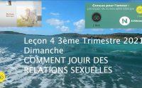 Leçon 4 : Questionnaire JA, Dimanche 18 Juillet 2021, Comment jouir des relations sexuelles