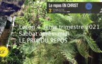 Leçon 4 : Sabbat après-midi 17 Juillet 2021, Le prix du repos