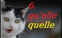 QU'ELLE / QUELLE: Cours de français gratuit pour débutants. Leçon 6