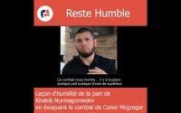 Reste Humble. Leçon de modestie d'un grand champion de MMA Khabib Nurmagomedov