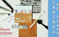 Tutoriel Carterie - Carte Vacances Cabines de Plage avec les feutres Aquamarker ACTION