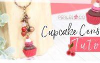 Tutoriel Cupcake Cerise 🍒🎨 Semaine Créative avec  @Perles & Co et@CREASTELLA
