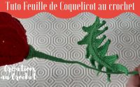 Tutoriel Feuille de Coquelicot au crochet
