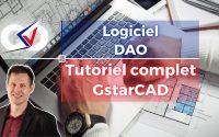 Tutoriel complet GstarCAD