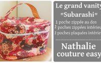 le tutoriel du vanity subarashi par nathalie couture easy/ 3  poches zippée et 2 poches plaquées